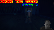 Let's Play Among The Sleep 1/2 [Facecam] [Alpha] [HD] [DE]