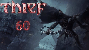 Let's Play - Thief [HD] #60 - Bin gleich da, Northcrest!
