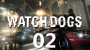 WATCH_DOGS #02 - Ne Runde CASH RUN?  - Let's Play