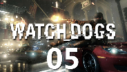 WATCH_DOGS #05 - Stealh Action vom Feinsten - Let's Play