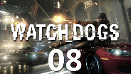 WATCH_DOGS #08 - Combat Time! - Let's Play