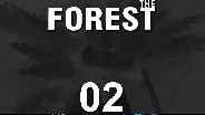 THE FOREST #02 - Ich will noch mal fliegen! - Let's Play
