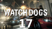 WATCH_DOGS #17 - Installiere Backdoor -  Let's Play