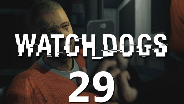 WATCH_DOGS #29 - Die Tatoofresse - Let's Play