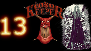DUNGEON KEEPER #13 - Großer Dungeon, großer Spaß - Let's Play