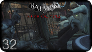 BATMAN ARKHAM CITY #32 - Der Fall des Dämons - Let's Play