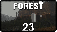 THE FOREST #23 - Der Tag des Updates - Let's Play