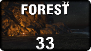 THE FOREST #33 - Déjà-vu (Version 0.05) - Let's Play