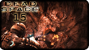 DEAD SPACE [FACECAM] #15 - Riesenamöbe auf 12 Uhr! - Let's Play