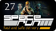 SPACE RUN #27 - Meister der Kuriere! - Let's Play
