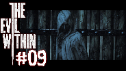 THE EVIL WITHIN [HD] [FACECAM] #09 - Fetty muss Sterben ☼ Let's Play The Evil Within