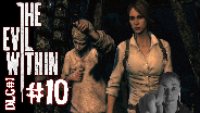 THE EVIL WITHIN DLC#1 [HD] #10 - Abgemargerte Engel ☼ Let's Play The Evil Within DLC
