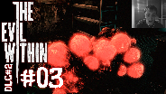 THE EVIL WITHIN DLC#2 [HD] #03 - Fahrstühle sind immer Dumm ☼ Let's Play The Evil Within DLC