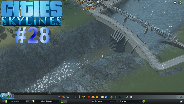 CITIES: SKYLINES [HD] #28 - Staudämme und Trockene Flüsse ☼ Let's Play Cities: Skylines