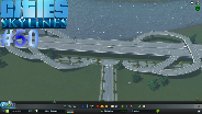 CITIES: SKYLINES [HD] #50 - Merkwürdige Abfahrten ☼ Let's Play Cities: Skylines