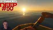 STRANDED DEEP #50 - Neue Inseln, neue Sachen [HD] [0.03] ☼ Let's Play Stranded Deep