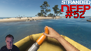 STRANDED DEEP #52 - Blubberblasen [HD] [0.03] ☼ Let's Play Stranded Deep