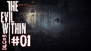 THE EVIL WITHIN DLC#3 [HD] #01 - Das letzte mal ... ☼ Let's Play The Evil Within DLC