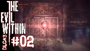 THE EVIL WITHIN DLC#3 [HD] #02 - Der Kettensägen Mann  ☼ Let's Play The Evil Within DLC