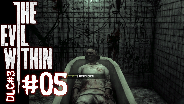 THE EVIL WITHIN DLC#3 [HD] #05 - Psychopathen ☼ Let's Play The Evil Within DLC