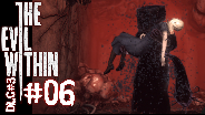 THE EVIL WITHIN DLC#3 [HD] #06 - Das letzte Finale ohne Finale ☼ Let's Play The Evil Within DLC