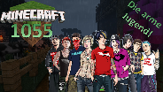 MINECRAFT #1055 - Die arme Jugend ☼ Let's Play Minecraft [HD]