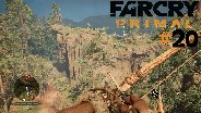 FAR CRY PRIMAL #20 - Neue Landschaften ☼ Let's Play Far Cry Primal
