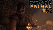 FAR CRY PRIMAL #52 - Ukris tolle Ideen ☼ Let's Play Far Cry Primal