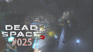 Let's Play Dead Space 3 #25 - Neben der Mission die neben Mission [HD] [Deutsch] [FaceCam]