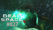 Let's Play Dead Space 3 #27 - Darmspülung [HD] [Deutsch] [FaceCam]