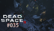 Let's Play Dead Space 3 #35 - Psycho Musik [HD] [Deutsch]