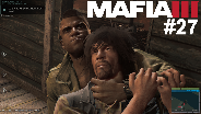 MAFIA 3 #30 - Silent Kill ☼ Let's Play Mafia III [HD]