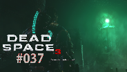 Let's Play Dead Space 3 #37 - Waffenbau [HD] [Deutsch] [FaceCam]