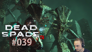 Let's Play Dead Space 3 #39 - Es ist die Maschine [HD] [Deutsch] [FaceCam]
