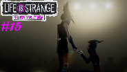 LIFE IS STRANGE BEFORE THE STORM #15 - Das etwas andere Skript