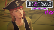 LIFE IS STRANGE BEFORE THE STORM #28 ☀️ Chloe BLAUBART und Max Silver