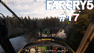 FAR CRY 5 #17 ☀️ Flieger Action im Land des Flusses