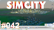 SIMCITY 5 [HD] #42 - Schwarzes Gold ☼ Let's Play SimCity 5