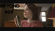 BEYOND: TWO SOULS #05 ☀️ Trauige KINDHEIT
