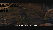 BEYOND: TWO SOULS #18 ☀️ Ein Freund Namens SALAMI